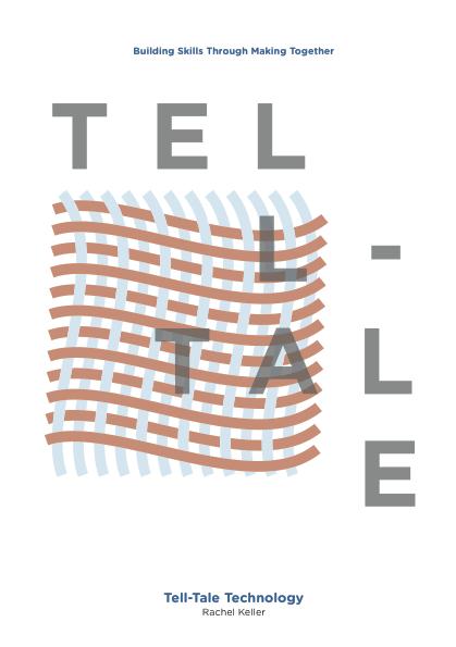 Tell-Tale Technology